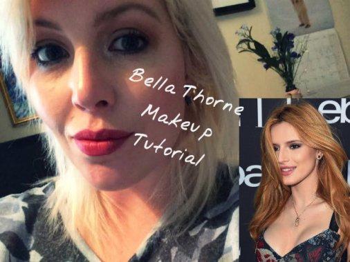 BELLA THORNE MAKEUP TUTORIAL